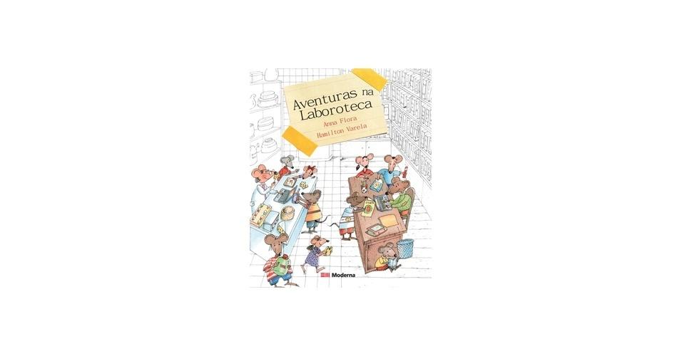 """""""Aventuras na Laboroteca"""", de Anna Flora e Hamilton Varela"""