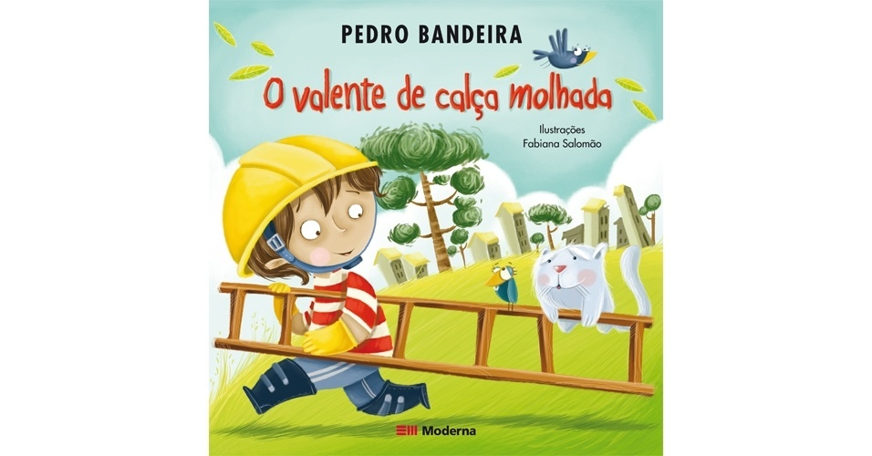 """""""O Valente da Calça Molhada"""", de Pedro Bandeira"""