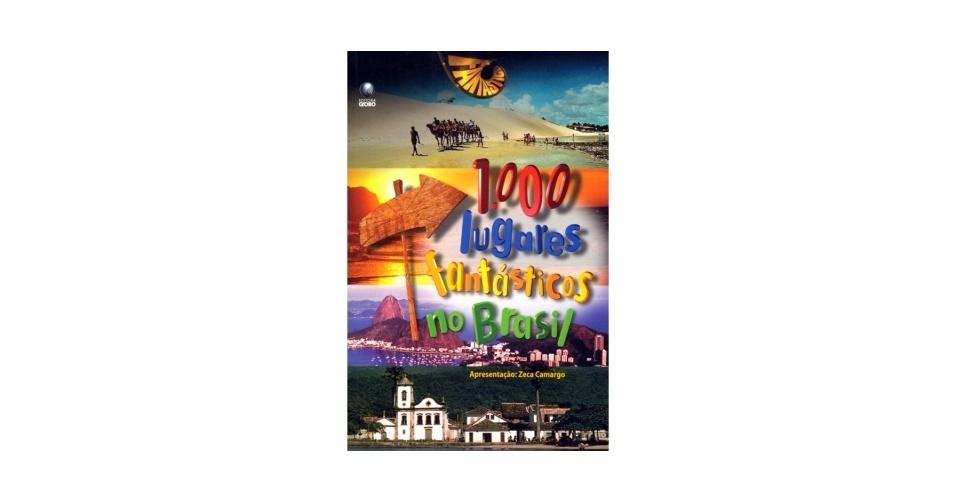 """O livro """"1000 Lugares Fantásticos no Brasil"""""""