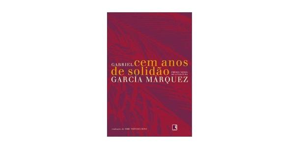 """Capa do livro """"Cem Anos de Solidão"""", escrito por Gabriel Garcia Márquez - Divulgação"""